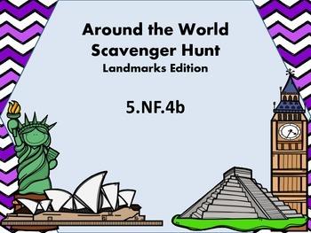 5.NF.4b Around the World Scavenger Hunt