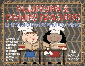 5.NF.6 & 5.NF.7 - Multiplying & Dividing Fractions (10 Performance Tasks)