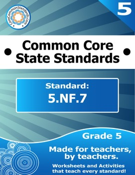 5.NF.7 Fifth Grade Common Core Bundle - Worksheet, Activity, Poster, Assessment