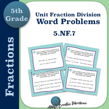 5.NF.7c Unit Fraction Division Word Problem Task Cards
