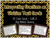 5.NF.3 - Interpreting Fractions as Division Task Cards