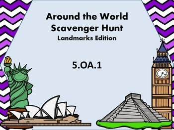 5.OA.1 Around the World Scavenger Hunt