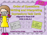 Order of Operations Writing & Interpreting Expressions Task Cards 5.4F 5.OA.A.2