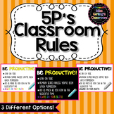 5P's Classroom Rules Posters {3 Options!}