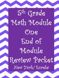 5TH End of Module One Math Review- Eureka/ New York Math