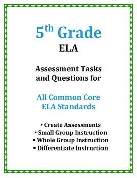 5TH Grade Common Core ELA Assessment Questions and Tasks