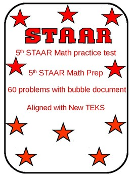 5TH Grade STAAR Math Test I (60 problems) Aligned with TEKS