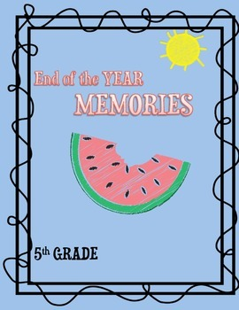 5TH Grade Memories End of the Year Booklet