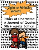 5th 6 weeks Edition- Pillar of Character Journal of Quotes(Digital/Printable)