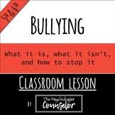 5th/6th Gr. Bullying Lesson - Includes cyberbullying!