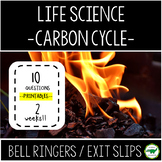 5th - 6th Grade Bell Ringers / Exit Slips - Carbon Cycle