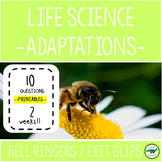 5th - 6th Grade Life Science Bell Ringers / Exit Slips - Adaptations