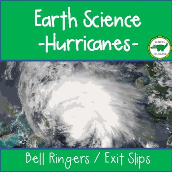 5th - 6th Grade Science Bell Ringers / Exit Slips - Hurricanes!!