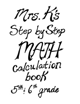 5th-6th grade-Math calculation step-by-step instruction booklet.