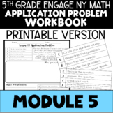 5th Application Problems - Engage NY Module 5 - Printable