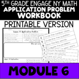 5th Application Problems - Engage NY Module 6 - Printable