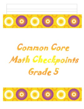 5th Common Core Math Multiplication/Division Checkpoints