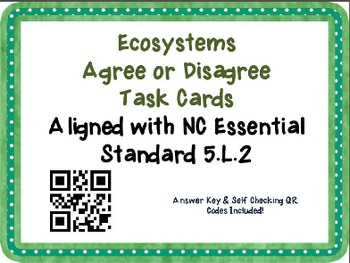 BUNDLE 5th Agree/Disagree Task Card{NC Science Essential Standard}{QR Code}