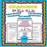 5th ELA - 5.L.1a: Conjunctions: Coordinating, Subordinatin