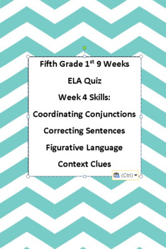 5th ELA Weekly Quiz Week 4 Conjunctions, Figurative Language, Context Clues