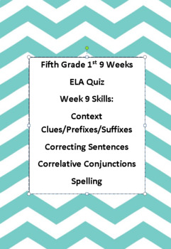 5th ELA Weekly Quiz Week 9 Context Clues, Commas in Series, Conjunctions