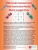 5th (Fifth) Grade Common Core - Metric System Length Unit Conversion Puzzle