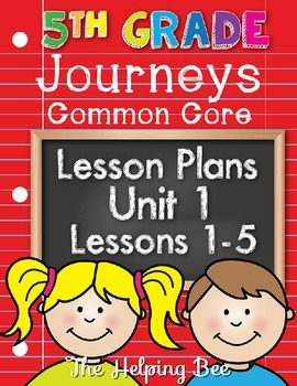 5th Fifth Grade CCSS Journeys LA Unit 1 Common Core 5 Weeks Lesson Plans