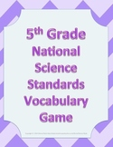 5th Fifth Grade NGSS Next Generation Science Standards Vocabulary Game