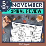 November Morning Work 5th Grade Math Review   Spiral Review   Homework   No Prep