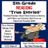 5th Grade Reading Test-Prep Passages about True Stories in