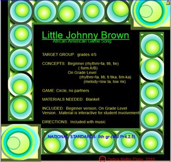 5th Gr. African-American Game Song: LITTLE JOHNNY BROWN (Smartfile, Interactive)