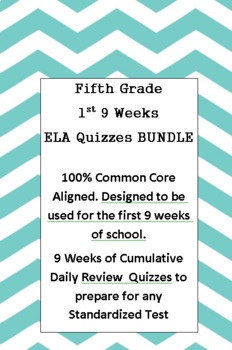 5th Grade 1st 9 weeks ELA Weekly Quiz BUNDLE