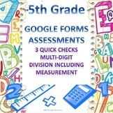 5th Grade 3 Division Quick Checks Google Forms Assessments