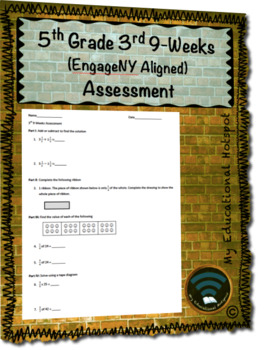 5th Grade 3rd 9-Weeks (EngageNY & Eureka Aligned) Assessment