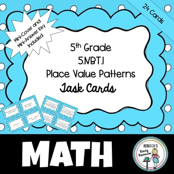 60th Grade 60NBT60 Place Value Patterns By Rebecca's Ready Resources Magnificent Place Value And Patterns