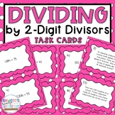 5th Grade 5.NBT.6 Dividing by 2-Digit Divisors Task Cards
