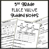 5th Grade Place Value Student Guided Notes