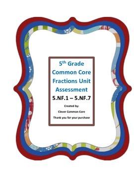 5th Grade 5.NF.1 - 5.NF.7 Unit Assessment