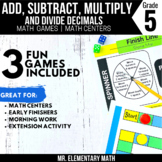 5th Grade Adding, Subtracting, Multiplying, Dividing Decimals Games and Centers