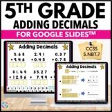 5th Grade Adding Decimals Google Classroom Distance Learning {5.NBT.7}
