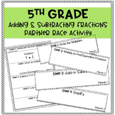 5th Grade Adding & Subtracting Fractions Partner Race Activity