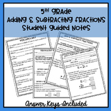 5th Grade Adding & Subtracting Fractions Student Guided Notes