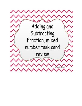 5th Grade Adding and Subtracting fractions and mixed number task cards review