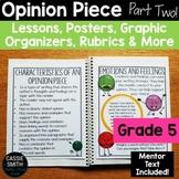 5th Grade Advanced Opinion Piece Writing Unit {W.5.1.C, W.5.1.D}