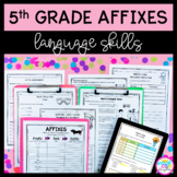 5th Grade Affixes Unit & Task Cards - PDF & Google Slides