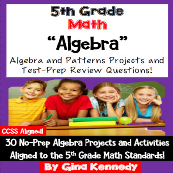 5th Grade Algebra, 30 No-Prep Enrichment Projects and Test