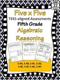 5th Grade Math TEKS Algebraic Reasoning Assessments