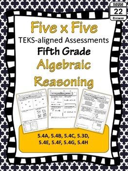 5th Grade Math TEKS Algebraic Reasoning Assessments