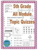 5th Grade All Modules Topic Quizzes - Bundle - SBAC - Editable