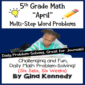 Daily Problem Solving for 5th Grade: April Word Problems (